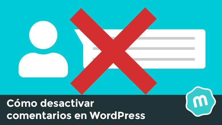 Cómo activar o desactivar comentarios en WordPress
