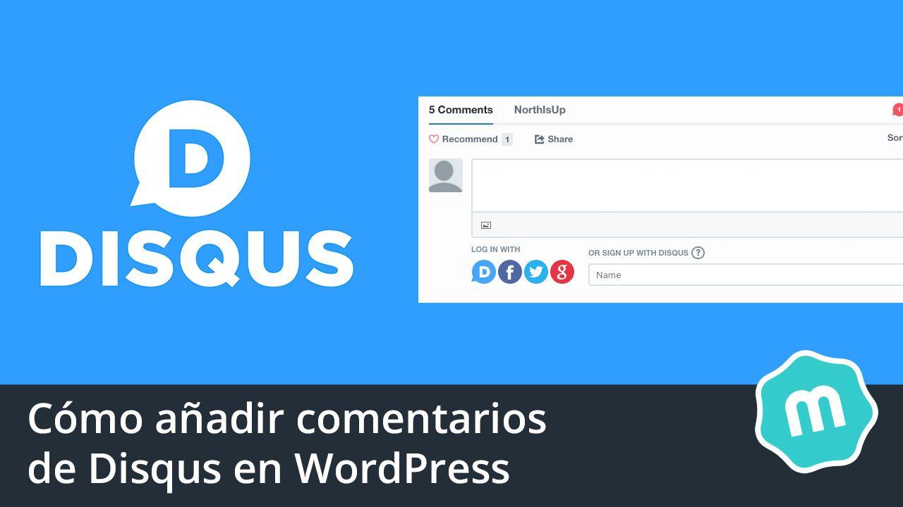 Cómo añadir comentarios de Disqus en WordPress