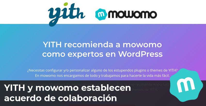 YITH y mowomo establecen acuerdo de colaboración